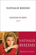 Vente EBooks : Danger en rive  - Nathalie Rheims