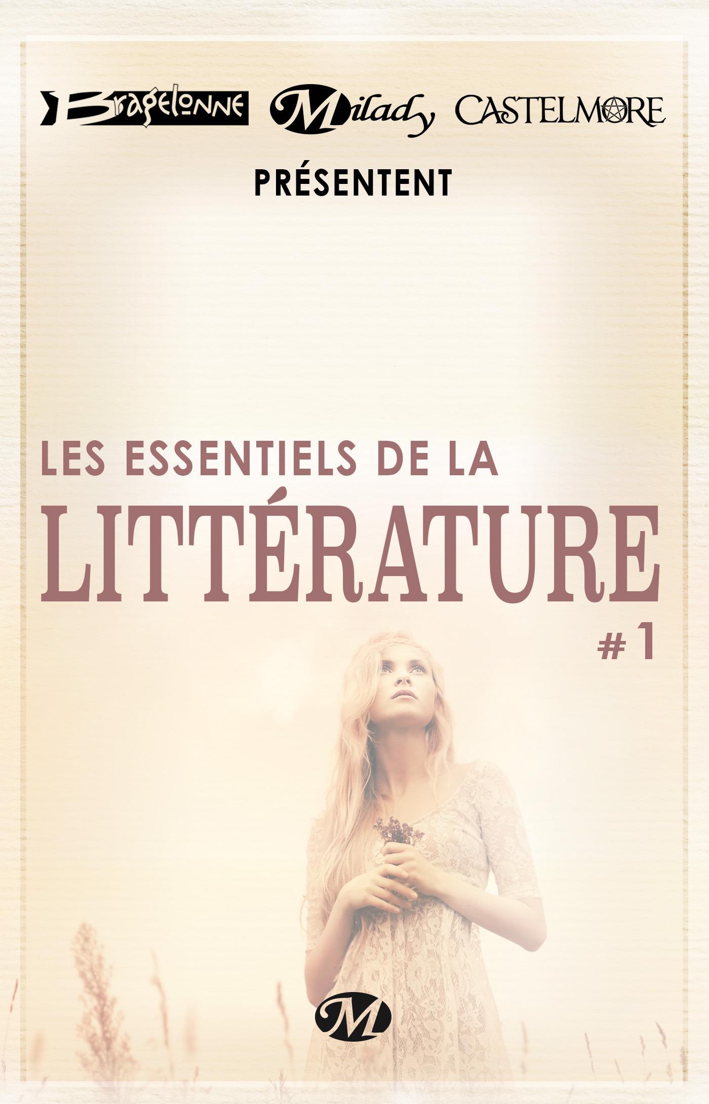 Bragelonne, Milady et Castelmore présentent Les Essentiels de la Littérature t.1