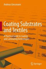 Coating Substrates and Textiles  - Andreas Giessmann