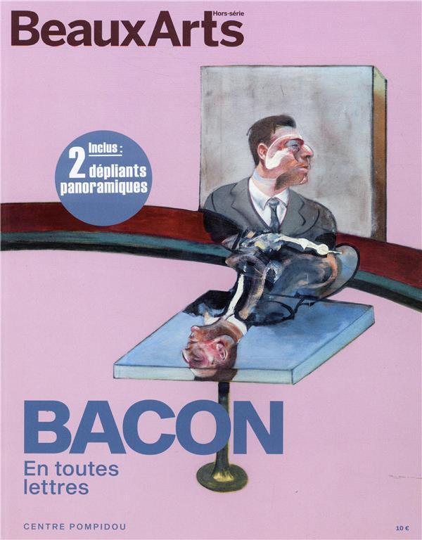 Bacon en toutes lettres ; Centre Pompidou