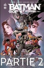 Batman & Robin Eternal - Tome 2 - Partie 2  - James Tynion IV - Scott Snyder