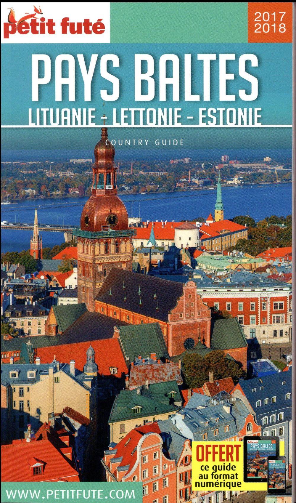 GUIDE PETIT FUTE ; COUNTRY GUIDE ; Pays Baltes : Lituanie, Lettonie, Estonie (édition 2017/2018)