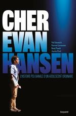 Dear Evan Hansen  - Val Emmich - Benj Pasek - Steven Levenson