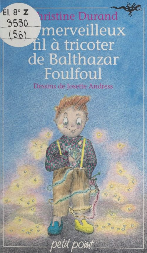 Le merveilleux fil à tricoter de Balthazar Foulfoul