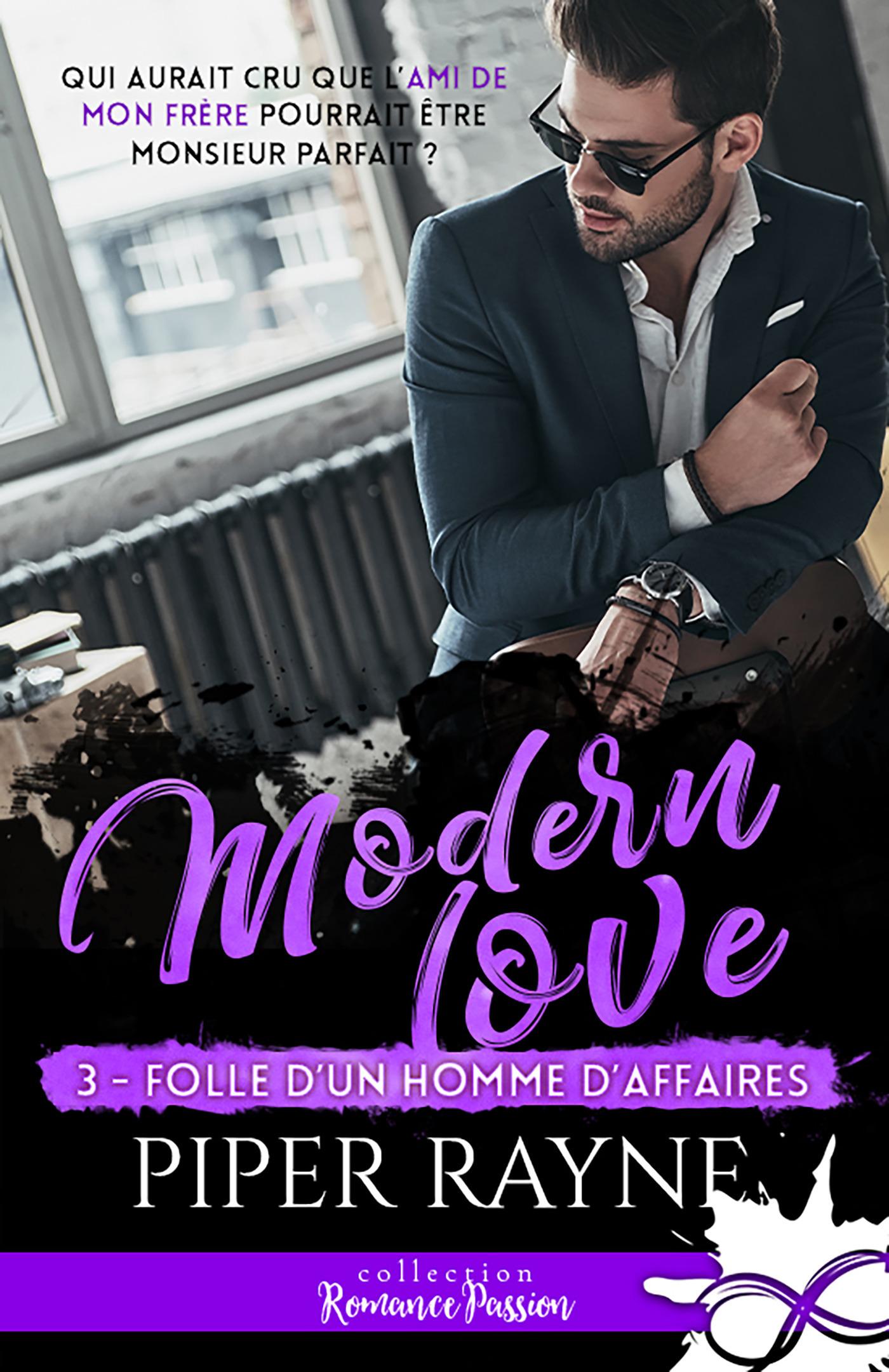 Modern love t.3 ; folle d'un homme d'affaires