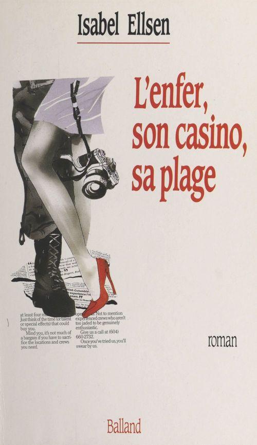 L'enfer, son casino, sa plage