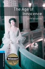 Vente Livre Numérique : Age of Innocence Level 5 Oxford Bookworms Library  - Edith Wharton
