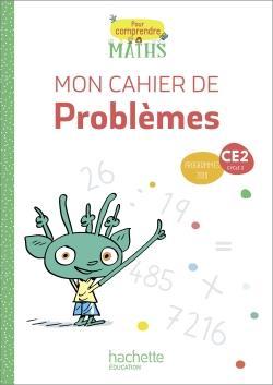 Pour comprendre les maths ce2 - cahier de problemes - ed. 2020