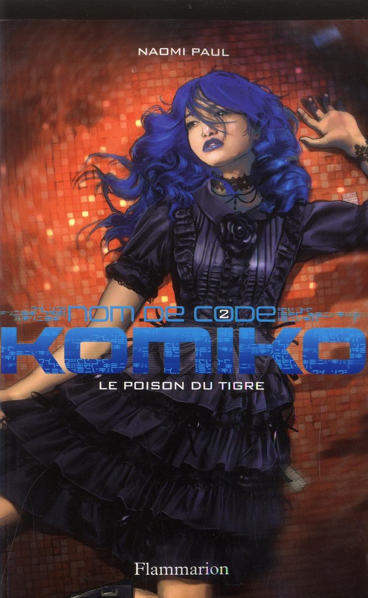 Komiko t.2 ; le poison du tigre