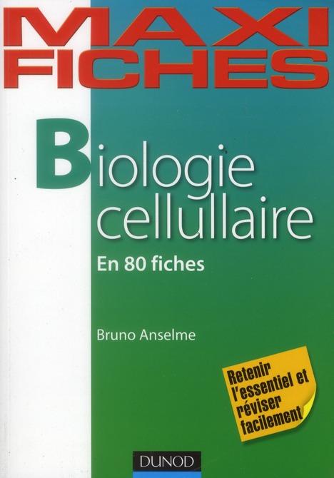 Maxi fiches ; biologie cellulaire en 80 fiches