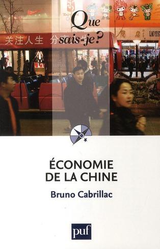CABRILLAC, BRUNO - ECONOMIE DE LA CHINE (3E EDITION)