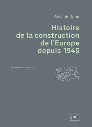 Histoire de la construction de l'Europe depuis 1945