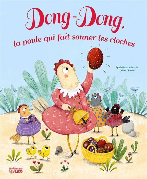 Dong-Dong, la poule fait sonner les cloches