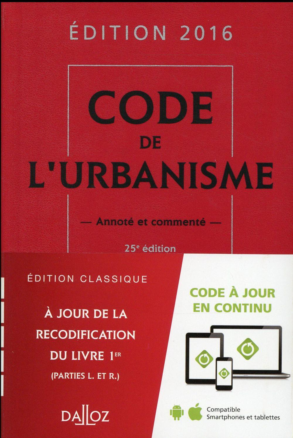 code de l'urbanisme, commenté (édition 2016)