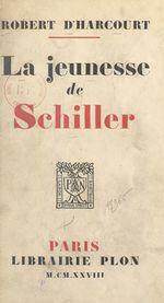 La jeunesse de Schiller