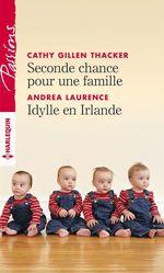 Seconde chance pour une famille - Idylle en Irlande  - Cathy Gillen Thacker - Andrea Laurence