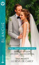 Vente EBooks : Sages-femmes de Londres t.1 ; un duc à l'hôpital ; sages-femmes de Londres t.2 ; le rêve de Carly  - Scarlet Wilson - Tina Beckett