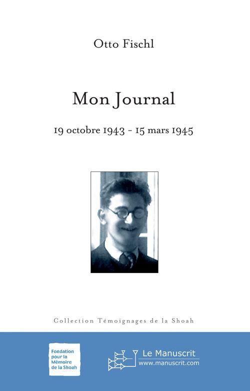 Mon journal ; 19 octobre 1943 - 15 mars 1945