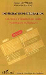 Vente Livre Numérique : Immigration/Intégration  - Jacques Dupâquier - Yves-Marie Laulan