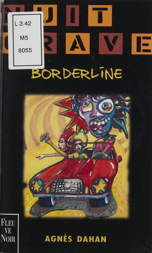 Borderline  - Agnès Dahan