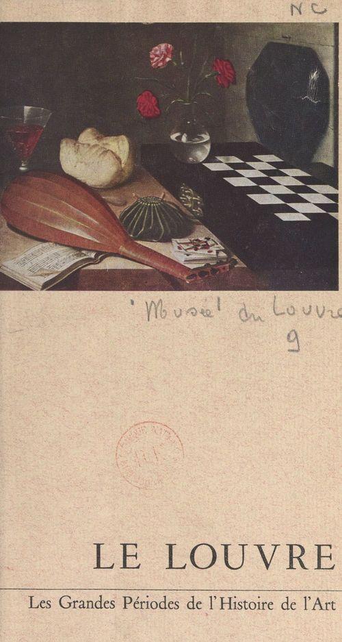 Les grandes périodes de l'histoire de l'art au Musée du Louvre