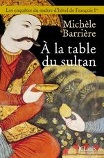 Vente EBooks : A la table du sultan  - Michèle Barrière