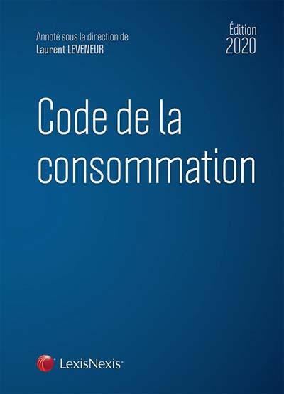 Code de la consommation (édition 2020)