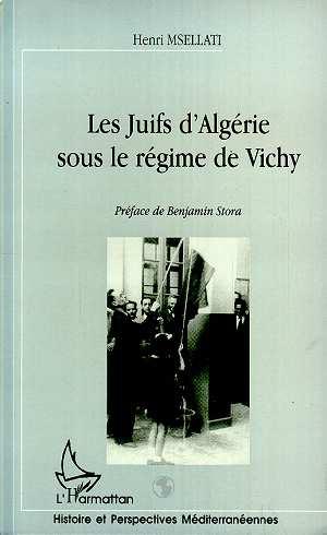 Les Juifs D'Algerie Sous Le Regime De Vichy