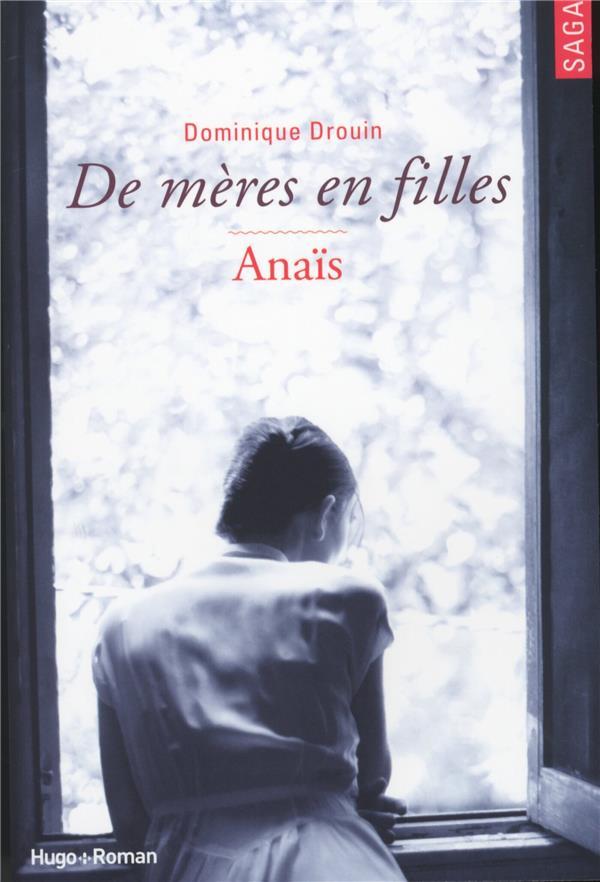 De mères en filles T.3 ; Anaïs