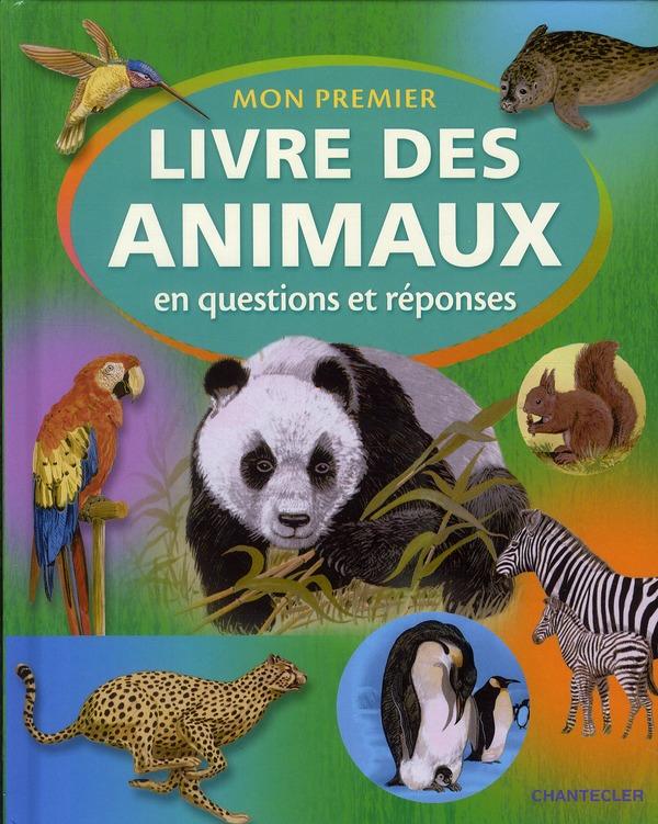Mon premier livre des animaux ; en questions et réponses