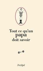 Vente Livre Numérique : Tout ce qu'un Papa doit savoir  - Pierre Ripert