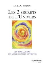 Vente Livre Numérique : Les 3 secrets de l'Univers  - Luc Bodin