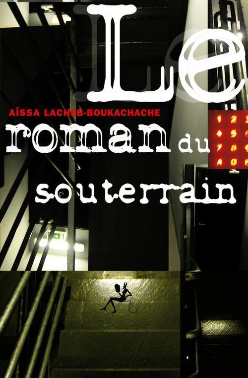 Le roman du souterrain