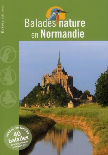 BALADES NATURE ; en Normandie