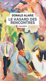Vente EBooks : Le Hasard des rencontres  - Donald Alarie