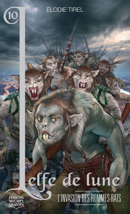 L'elfe de lune T.10 ; l'invasion des hommes-rats