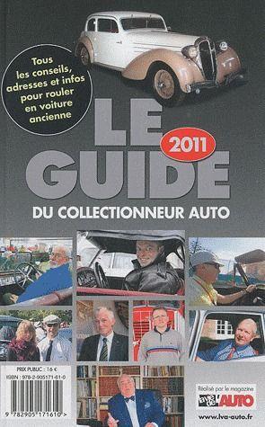 Le guide du collectionneur auto (édition 2011)