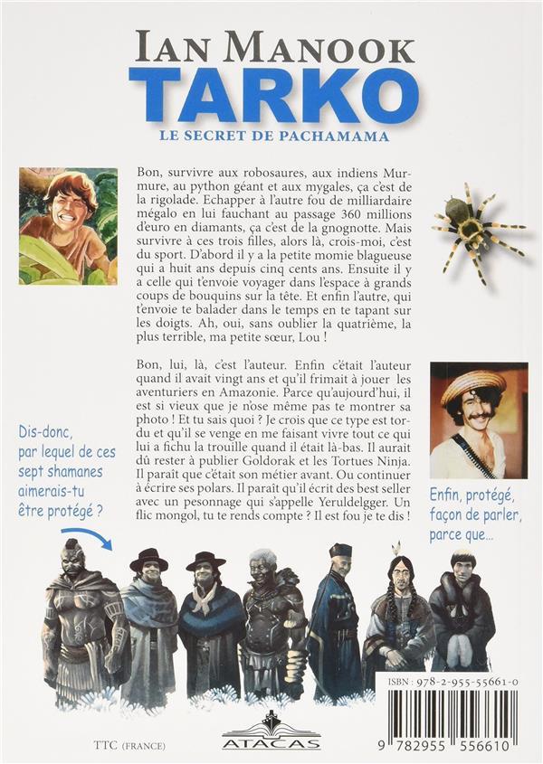 Tarko t.2 ; le secret de Pachamama
