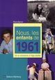 NOUS, LES ENFANTS DE 1961