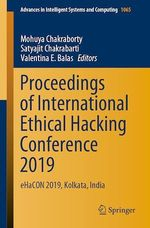 Proceedings of International Ethical Hacking Conference 2019