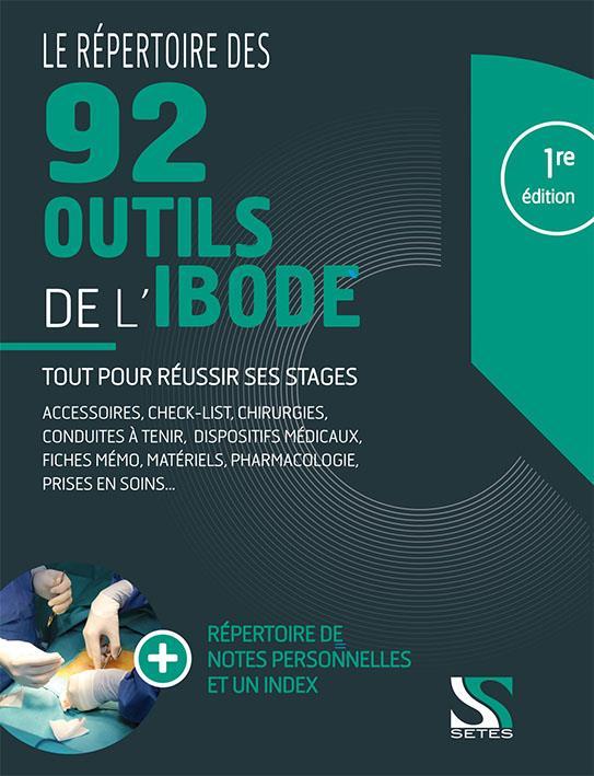 Le répertoire des 100 outils de l'IBODE ; réussir tous ses stages