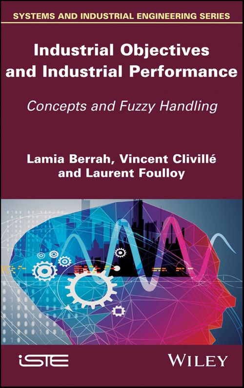 Industrial Objectives and Industrial Performance