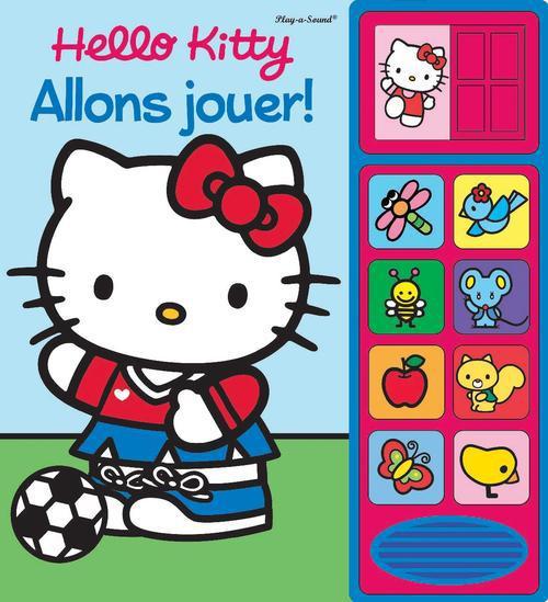 Hello Kitty ; Allons Jouer !