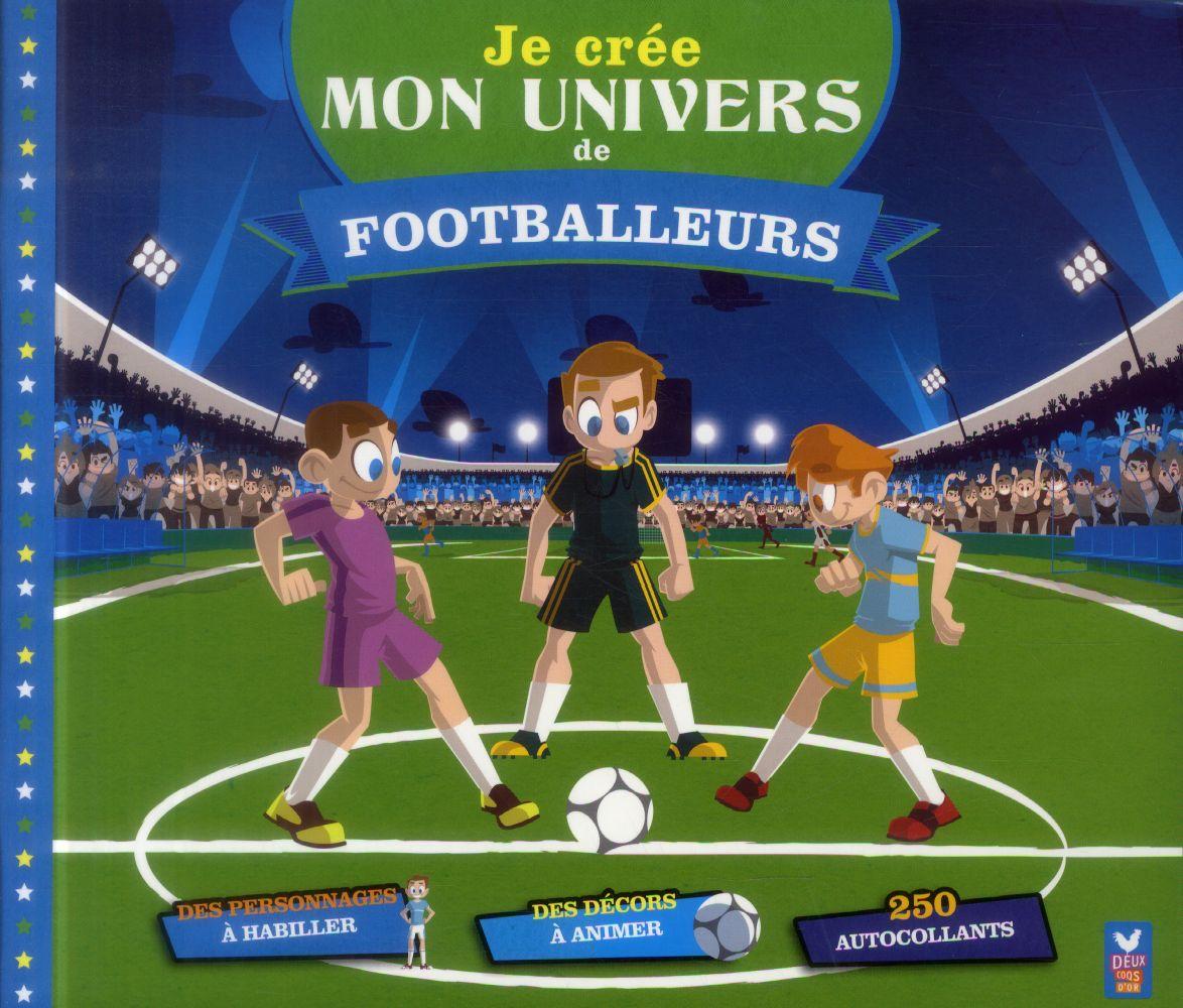 Je crée mon univers de footballeurs