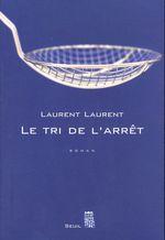Vente Livre Numérique : Le Tri de l'arrêt  - Laurent
