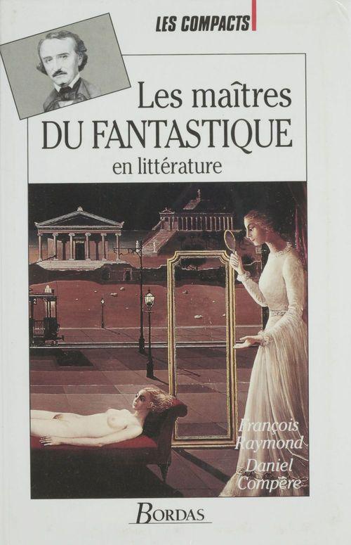 Les maitres du fantastique dans la litterature