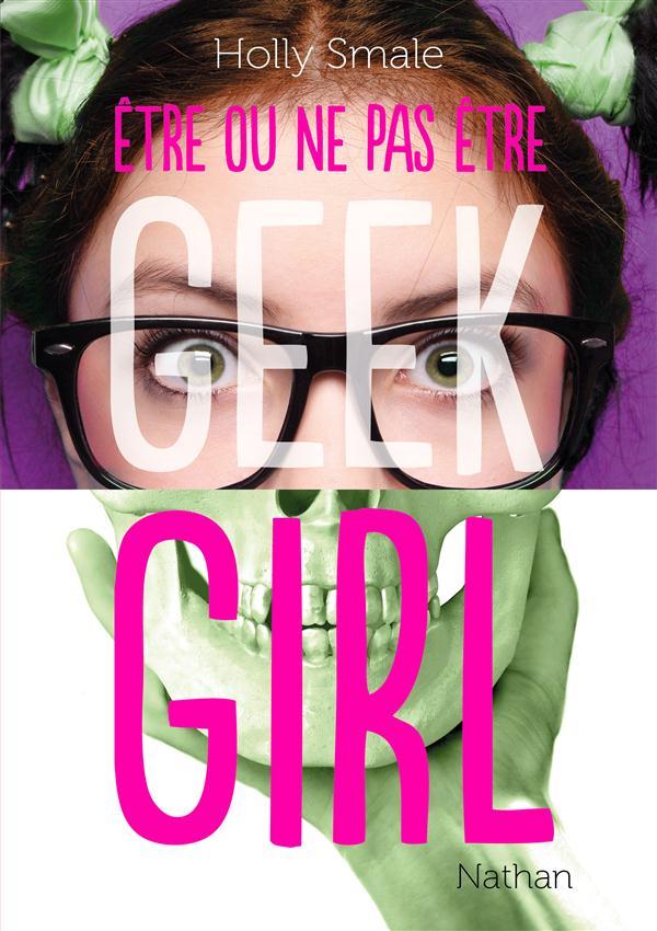 Geek girl HORS-SERIE ; être ou ne pas être...