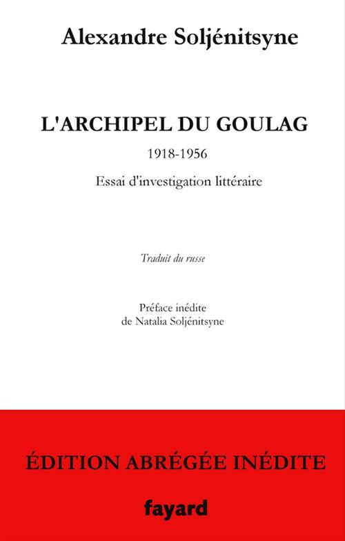 L'Archipel du Goulag - édition abrégée inédite