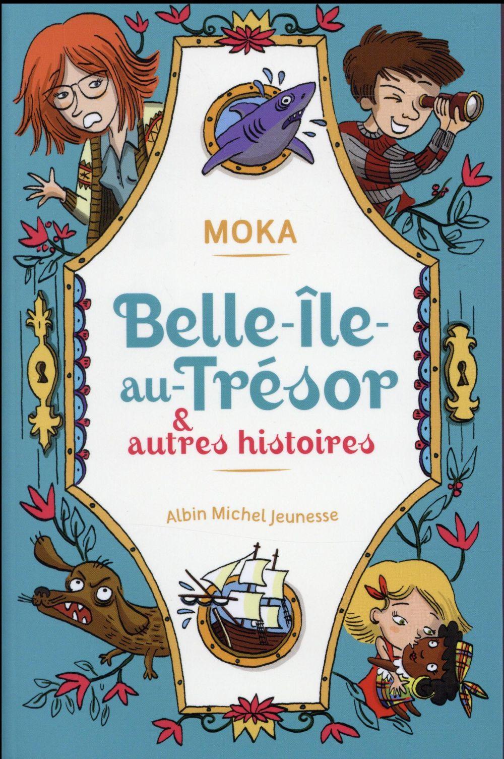 Belle-ile-au-tresor et autres histoires