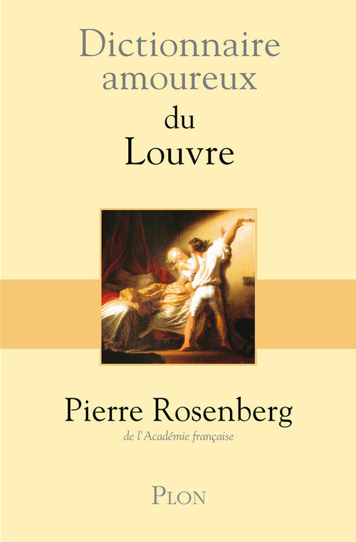 Dictionnaire amoureux ; du Louvre